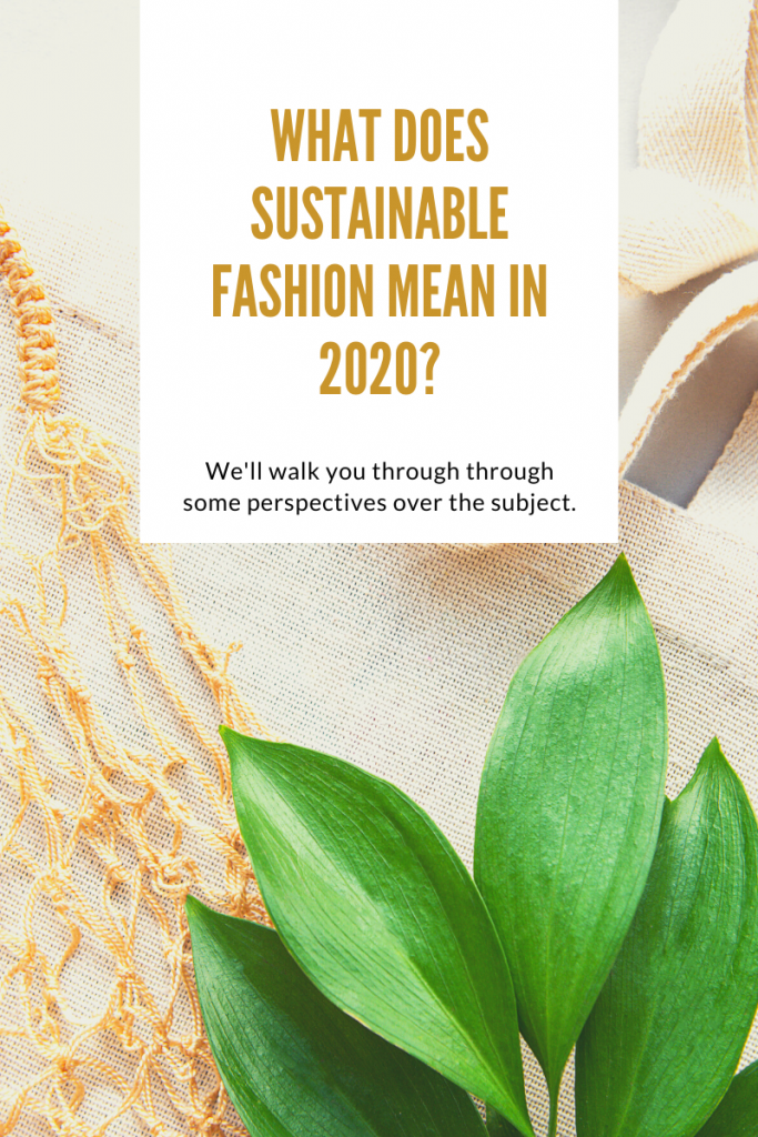 Sustainable fashion in 2020